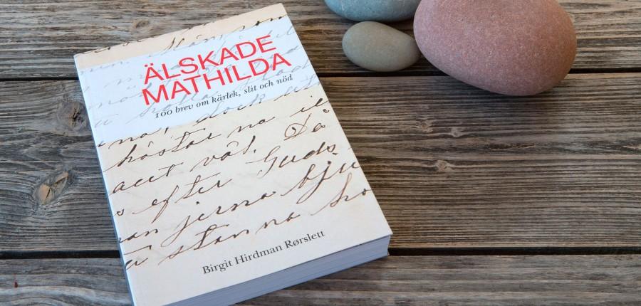 Älskade Mathilda | Darling Mathilda